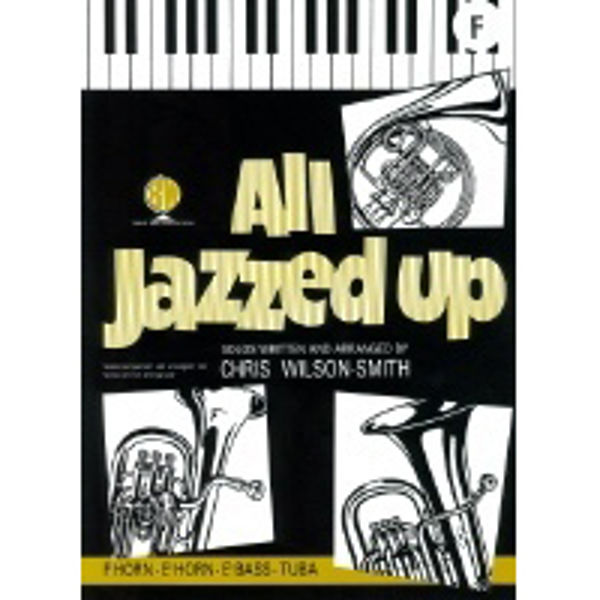 All Jazzed Up, F Horn/Piano
