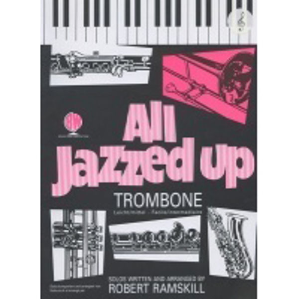 All Jazzed Up Trombone TC, Trombone/Piano