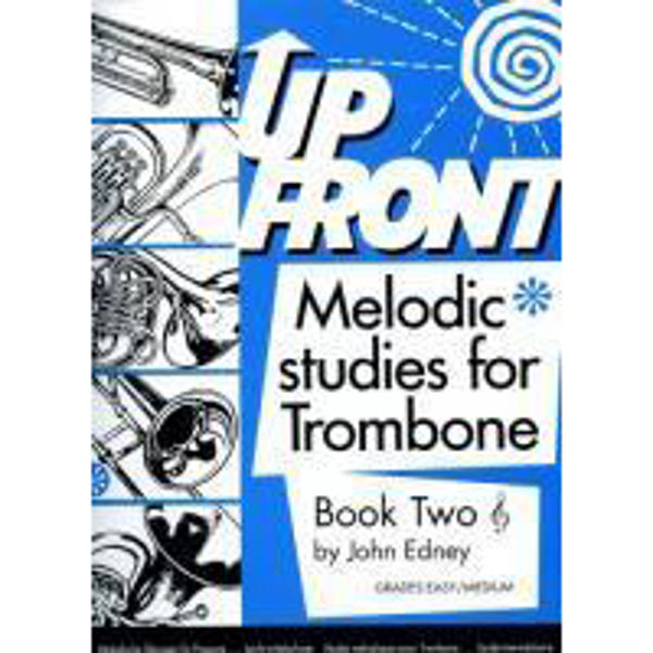 Up Front Melodic Studies Trombone Book 2 TC, Trombone studies