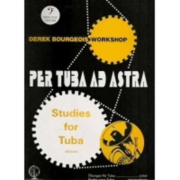 Per Tuba ad Astra BC Tuba studies, Derek Bourgeois