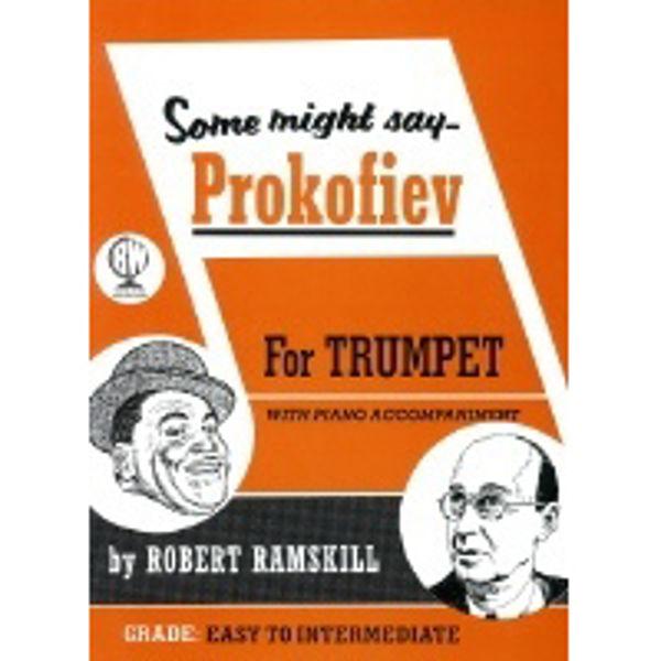 Some Might Say Prokofiev, Trumpet/Piano