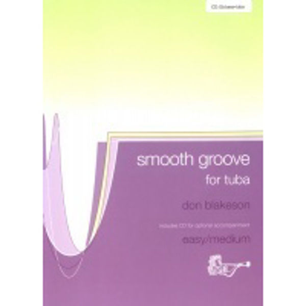 Smooth Groove BC, Tuba med CD