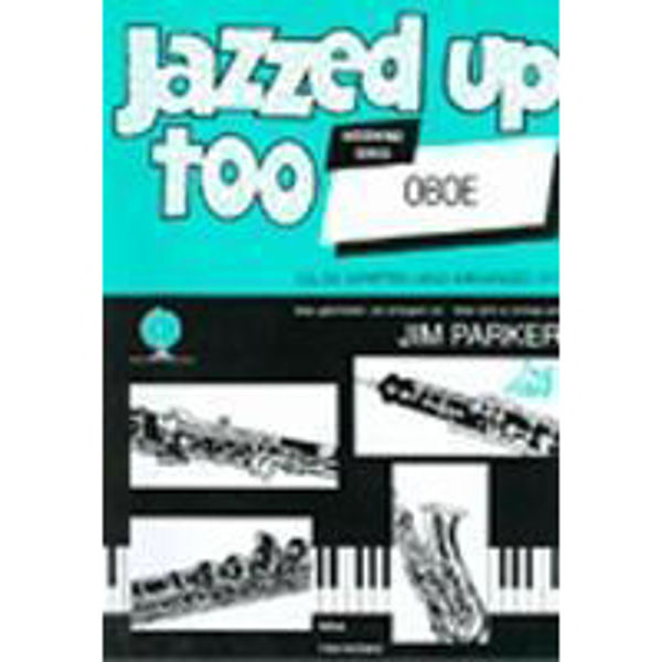 Jazzed Up Too for Oboe, Oboe/Piano