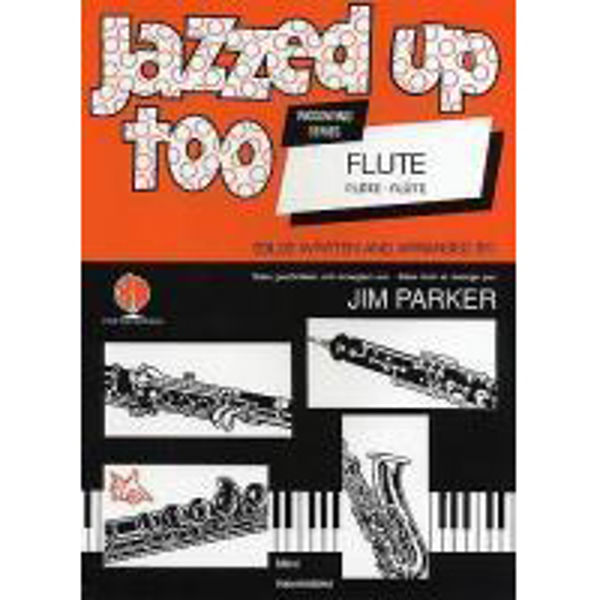 Jazzed Up Too for Flute, Flute/Piano