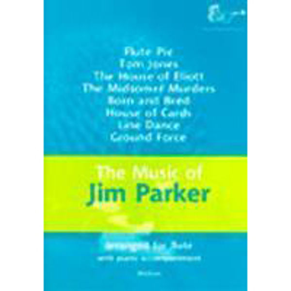 Music of Jim Parker for Flute, Flute/Piano