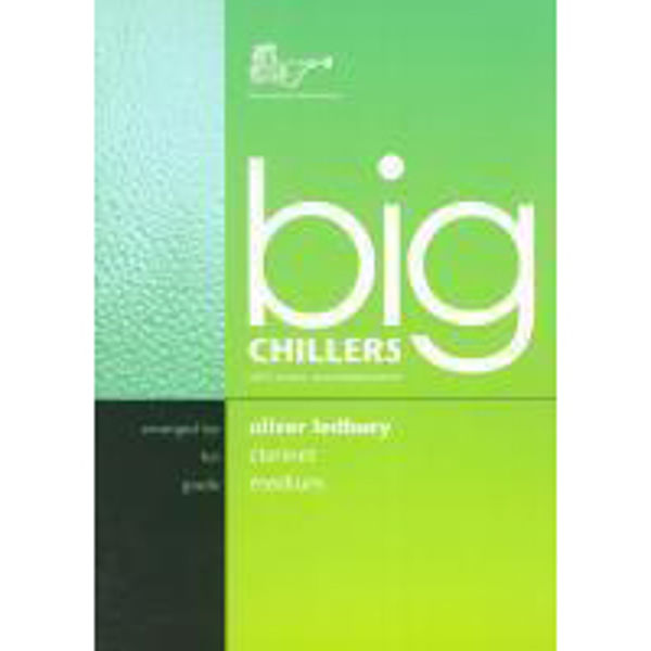 Big Chillers for Clarinet, Clarinet/Piano