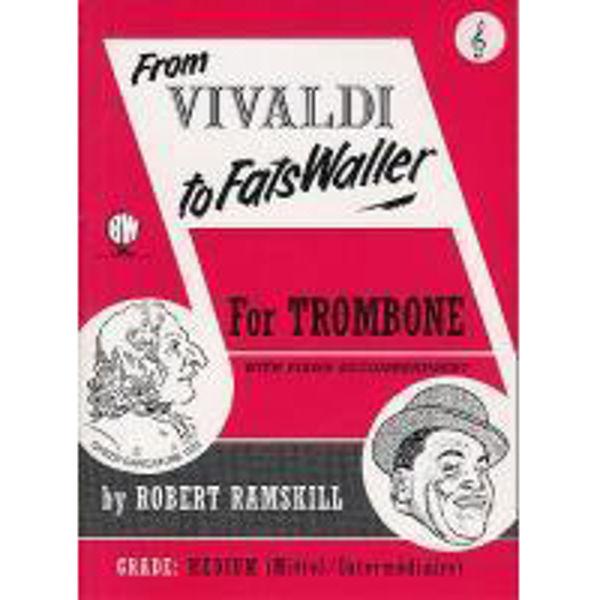 From Vivaldi to Fats Waller Trombone TC, Trombone/Piano