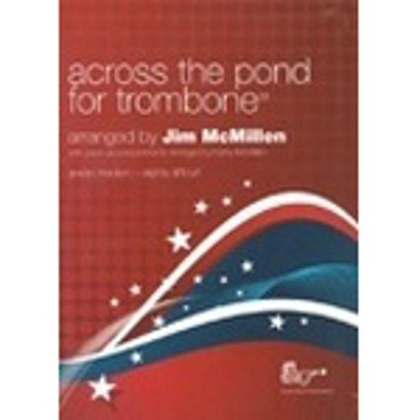 Across the Pond TC, Trombone/Piano med CD
