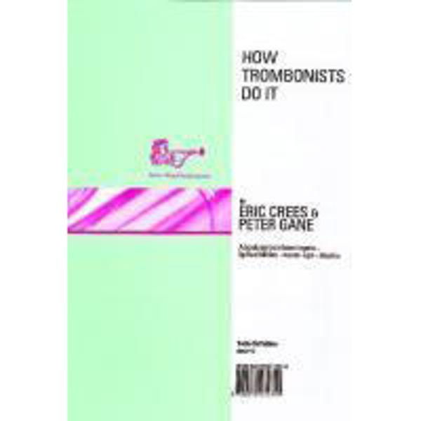 How Trombonists Do It TC, Trombone tutor