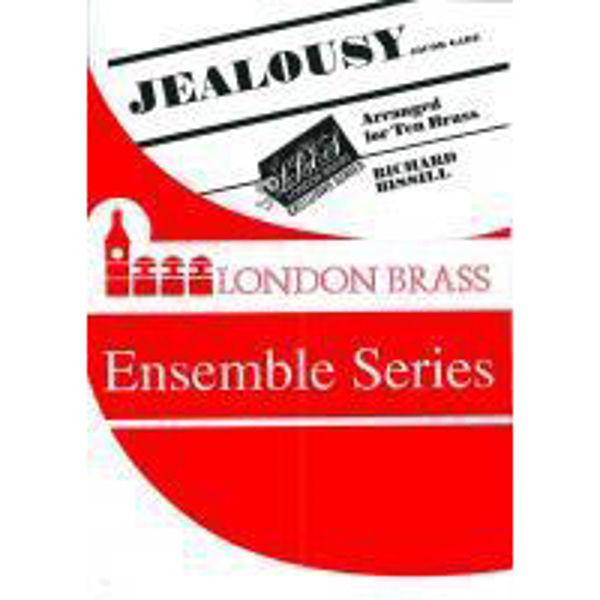 Jealousy, 10 Brass