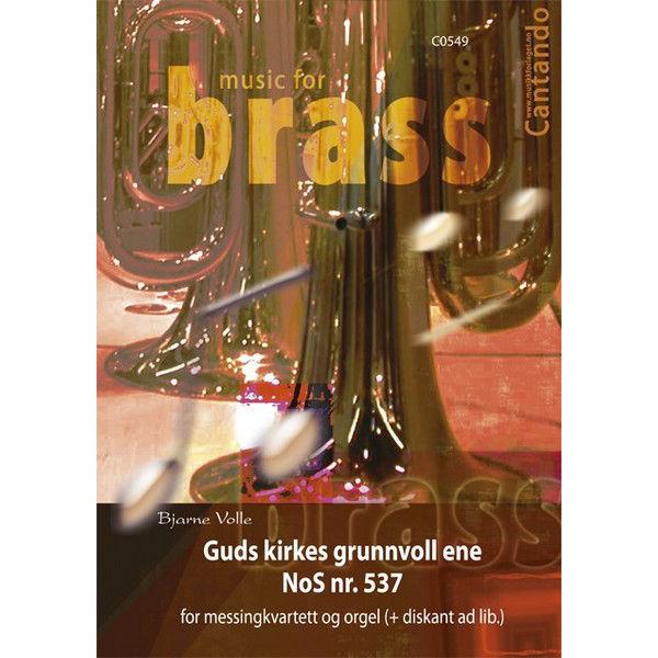 Guds kirkes grunnvoll ene NoS nr 537 - Kornett Samspill