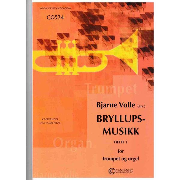 Bryllupsmusikk for Trompet og Orgel hefte 1 arr Bjarne Volle