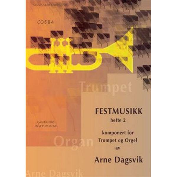 Festmusikk for trompet og orgel Hefte 2, Arne Dagsvik