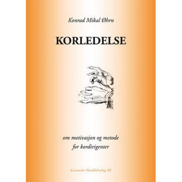 Korledelse (Konrad M Øhrn)