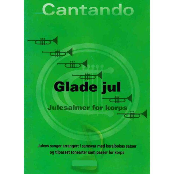 Glade Jul - Julesalmer for korps (1.stemme C)