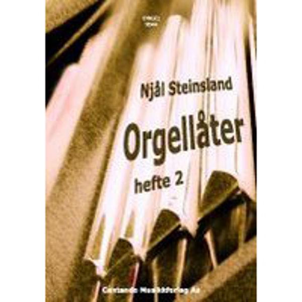 Orgellåter, hefte 2, Njål Steinsland - Orgel