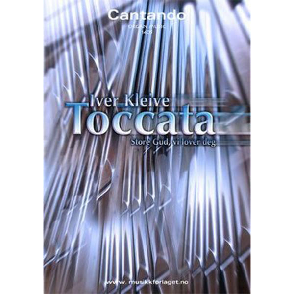 Toccata over Store Gud. Iver Kleive