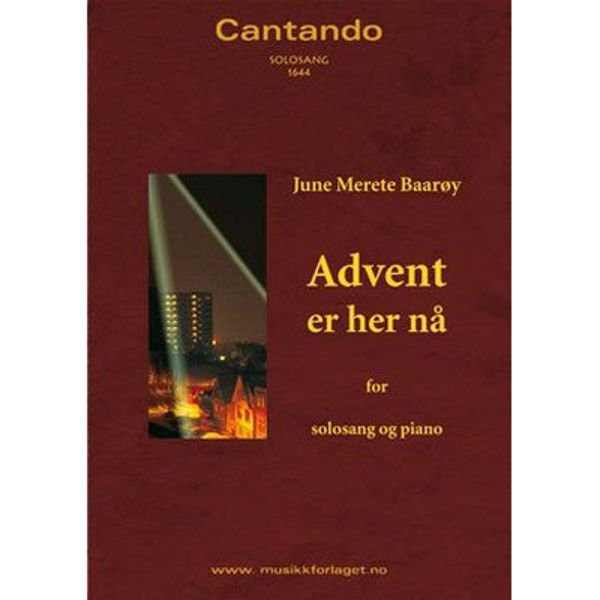 Advent er her nå (June Merete Baarøy) - Sang