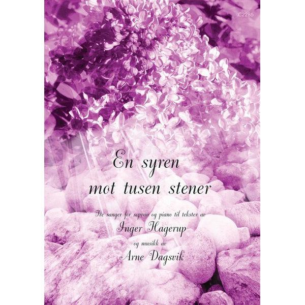 En syren mot tusen stener (Dagsvik) - Sang