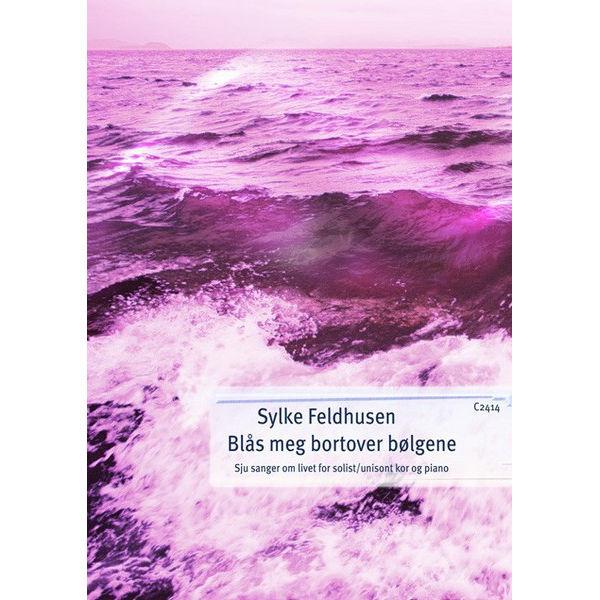 Blås meg bortover bølgene - 7 sanger om livet (SOLO) - Sang