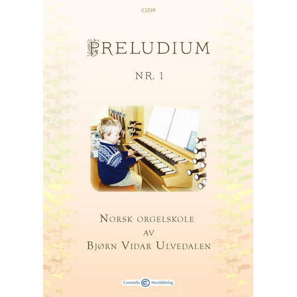 Preludium 1 - Norsk Orgelskole av Bjørn Vidar Ulvedalen