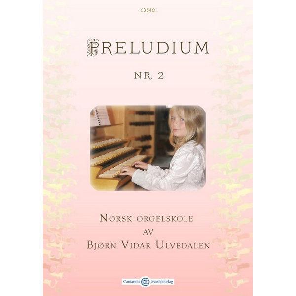 Preludium 2 - Norsk Orgelskole av Bjørn Vidar Ulvedalen