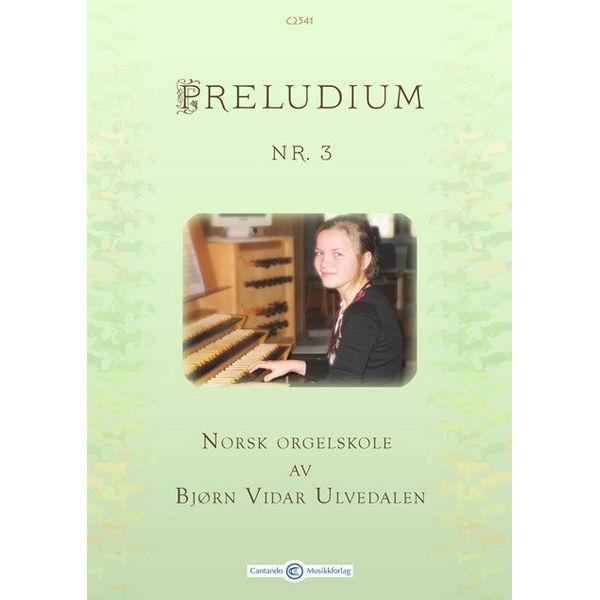 Preludium 3 - Norsk Orgelskole av Bjørn Vidar Ulvedalen