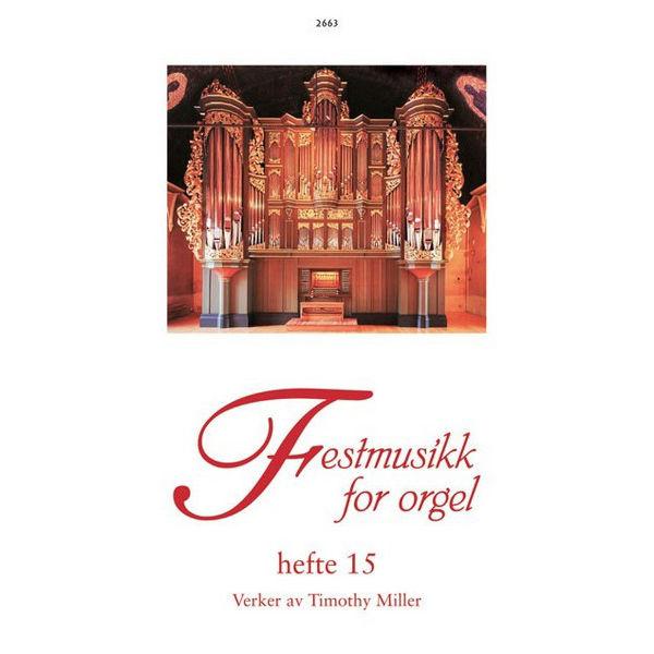 Festmusikk, hefte 15 (Timothy Miller) - Orgel