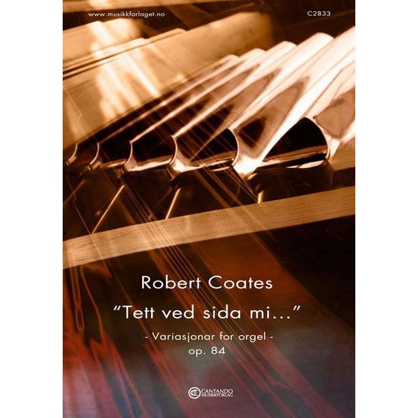 Tett ved sida mi går Jesus (Robert Coates) - Orgel