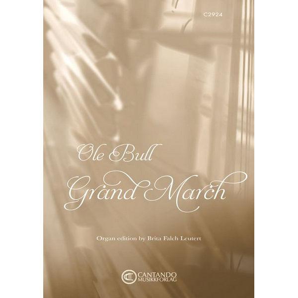 Grand March (Ole Bull/Leutert) - Orgel