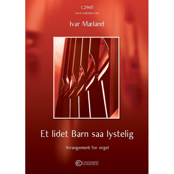 Et lidet Barn saa lystelig (Ivar Mæland) - Orgel