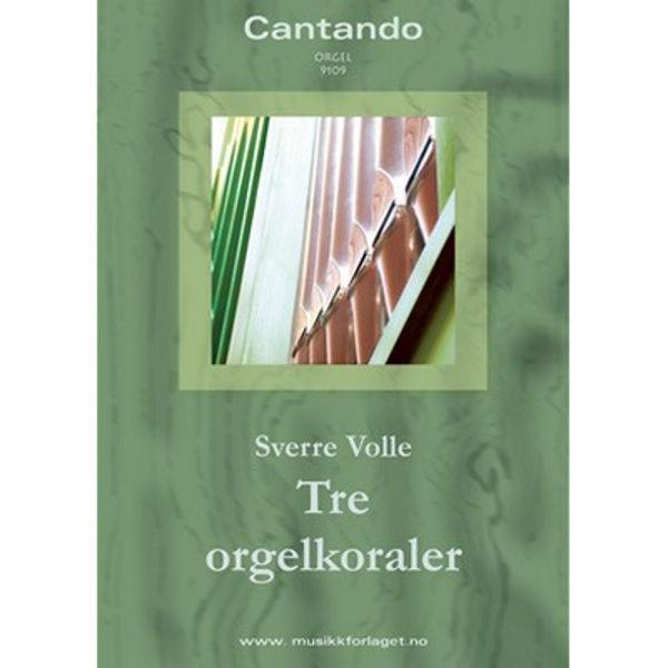Tre orgelkoraler - Orgel