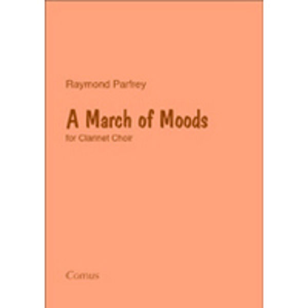 A March of Moods - Clarinet Choir