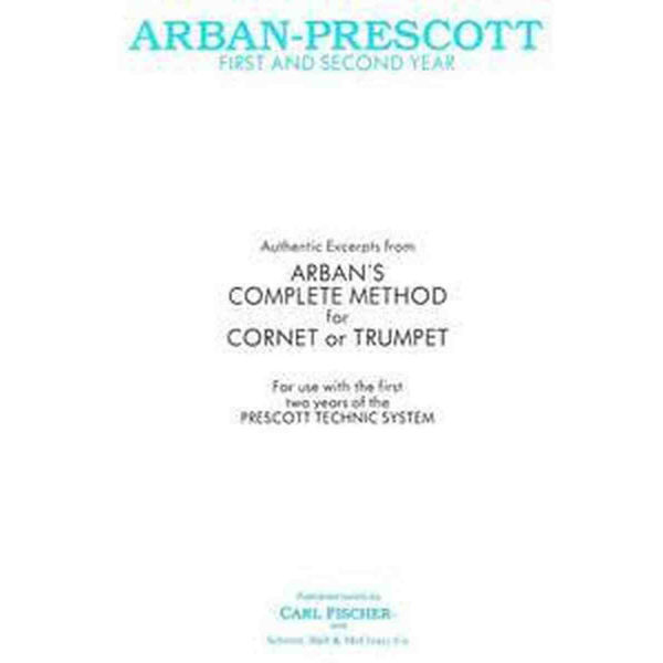 Arban Method First and Second Year Cornet/Trumpet by Prescott