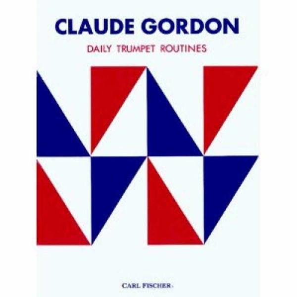 Daily trumpet routines - Claude Gordon