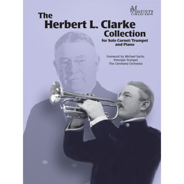 Herbert L. Clarke Collection for Solo Cornet/Trumpet and Piano
