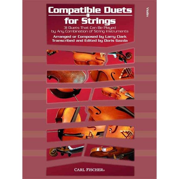 Compatible Duets for Strings. Performance score - SP - violin (2 violins). Larry Clark