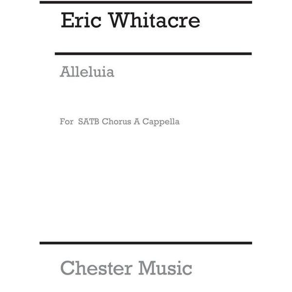 Alleluia, Eric Whitacre. SATB