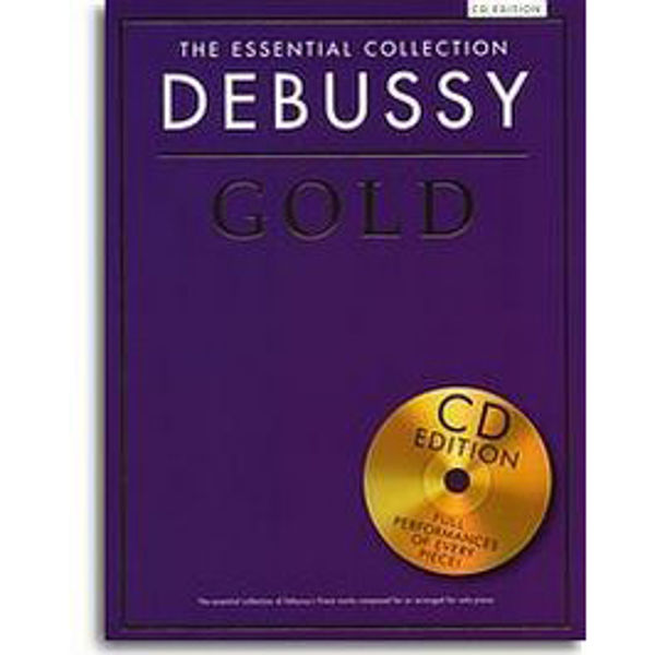 The Essential Collection: Debussy Gold (CD Edition)