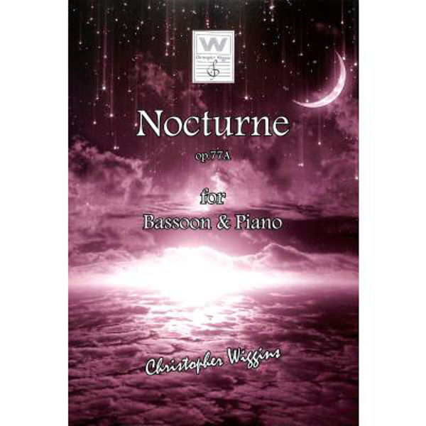 Nocturne op. 77A for Bassoon and Piano, Christopher D. Wiggins