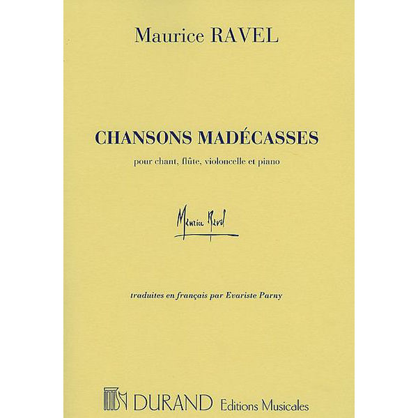 Ravel - Chansons Madécassies - Voice and Piano