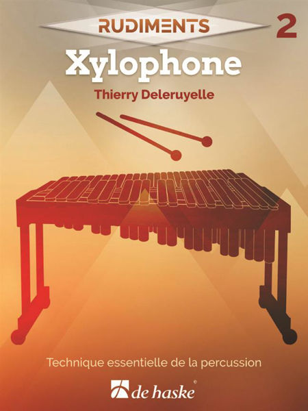 Rudiments 2 - Xylophone, Thierry Deleruyelle