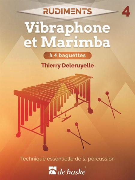 Rudiments 4 - Vibraphone or Marimba, Thierry Deleruyelle