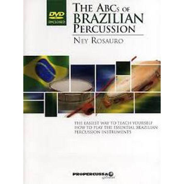 The ABC`s Of Brazilian Percussion, Ney Rosauro