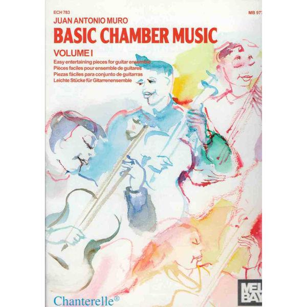 Basic chamber music vol 1 - Juan Antonio Muro