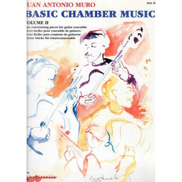 Basic chamber music vol 2 - Juan Antonio Muro