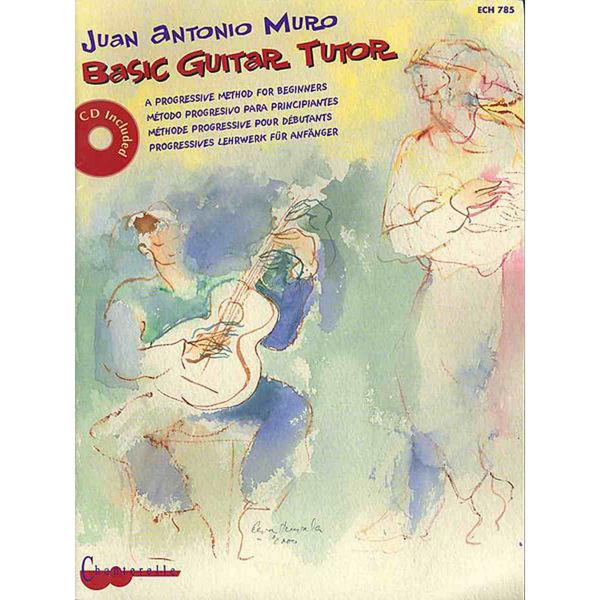 Basic guitar tutor m/cd - Juan Antonio Muro