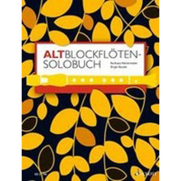 A Solo Book for Treble Recorder Altblockflöten Solobuch
