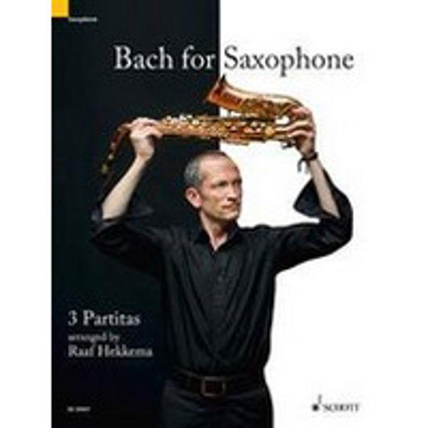 Bach for Saxophone, 3 Partitas arranged by Raaf Hekkema