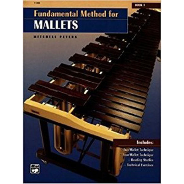Fundamental Method For Mallets book 1, Mitchell Peters